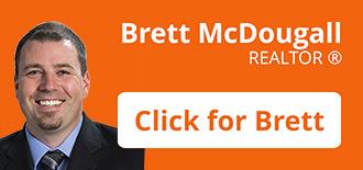 Brett McDougall - REALTOR ®